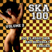 Various Artists - Ska 100 - 100 Classic Ska and Bluebeat Tracks, Vol. 2