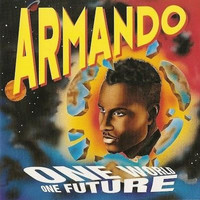 Armando - One World One Future