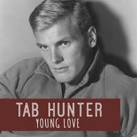 Tab Hunter - Young Love