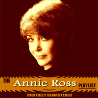 Annie Ross - The Annie Ross Playlist
