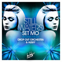 Set Mo - Still Waters
