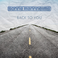 Söhne Mannheims - Back to You (Single Version)