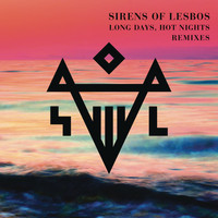 Sirens Of Lesbos - Long Days, Hot Nights (Claptone Radio Edit)