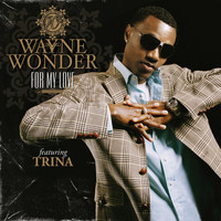 Wayne Wonder - For My Love
