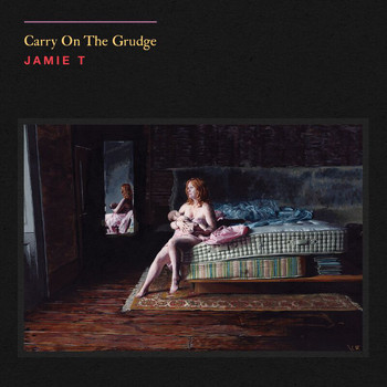 Jamie T - Carry On The Grudge (Explicit)