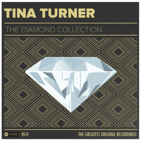 Tina Turner, Ike Turner - Tina Turner & Ike Turner: The Diamond Collection