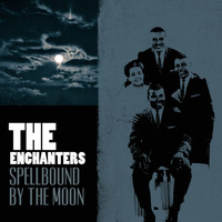 The Enchanters - Spellbound by the Moon
