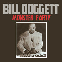 Bill Doggett - Monster Party