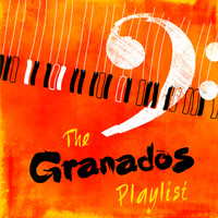 Enrique Granados - The Granados Playlist