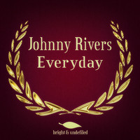 Johnny Rivers - Everyday