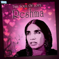 Reshma - The Soul of Love - Reshma