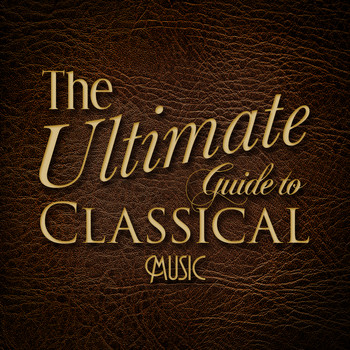 Wolfgang Amadeus Mozart - The Ultimate Guide to Classical Music