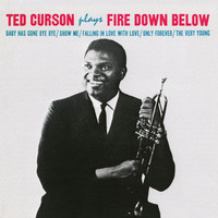 Ted Curson - Fire Down Below (Remastered)