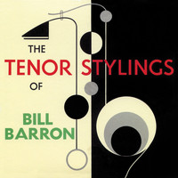 Ted Curson - The Tenor Stylings of Bill Barron (Remastered)