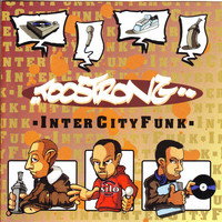 Too Strong - Intercity Funk