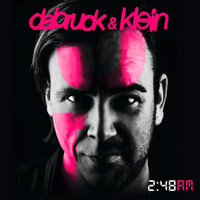 Dabruck & Klein - 2:48 AM (The Extended Mixes)