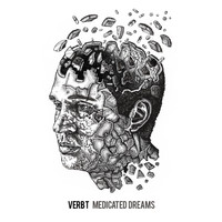 Verb T - Medicated Dreams (Explicit)