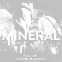 Mineral - 1994 - 1998 - The Complete Collection