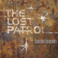 The Lost Patrol - Chasing Shadows