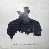 Oceanic - City of Glass