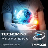 Tecnomind - We Are All Special