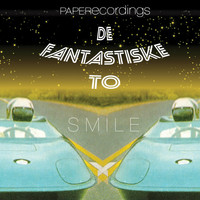 De Fantastiske To - Smile