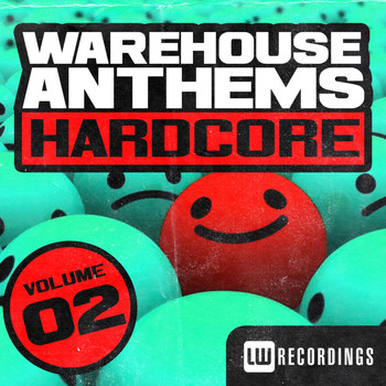 Various Artists - Warehouse Anthems: Hardcore Vol. 2
