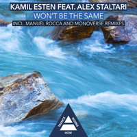 Kamil Esten feat. Alex Staltari - Won't Be The Same