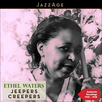 Ethel Waters - Jeepers Creepers