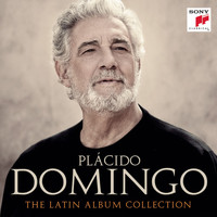 Plácido Domingo - Plácido Domingo - Siempre en mi corazón (The Latin Album Collection)
