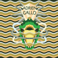 Adrien Gallo - Crocodile