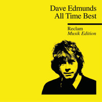 Dave Edmunds - All Time Best - Reclam Musik Edition 42 (Greatest Hits)