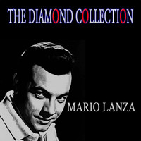 Mario Lanza - The Diamond Collection (Original Recordings)