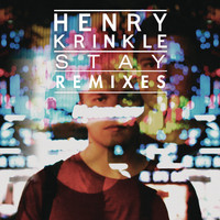 Henry Krinkle - Stay (Remixes)