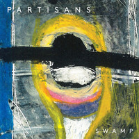 Partisans - Swamp