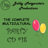 Bobby Morganstein - The Complete Multicultural Party CD