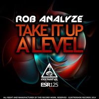Rob Analyze - Take It Up A Level
