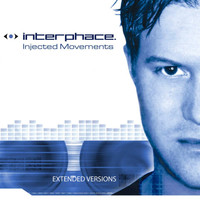 Interphace - Injected Movements Extended Versions