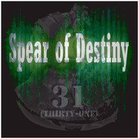 "Spear Of Destiny - ""31""(Thirty-One)"