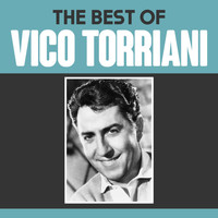 Vico Torriani - The Best of Vico Torriani