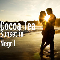 Cocoa Tea - Sunset in Negril