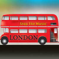 Stop the Music - London