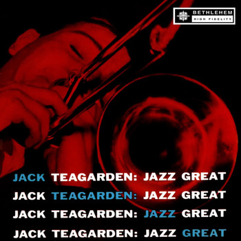 Jack Teagarden - Jazz Great