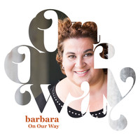 Barbara - On Our Way - Single