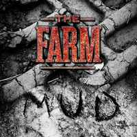 The Farm - Mud