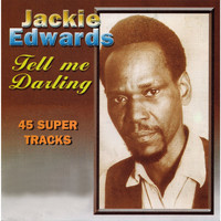 Jackie Edwards - Tell Me Darling