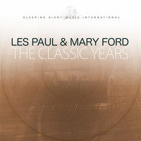 Les Paul & Mary Ford - The Classic Years, Vol. 1