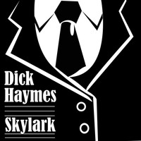 Dick Haymes - Skylark