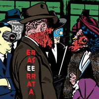 Erase Errata - Lost Weekend