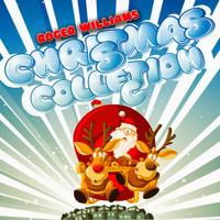 Roger Williams - Christmas Collection (Original Classic Christmas Songs)